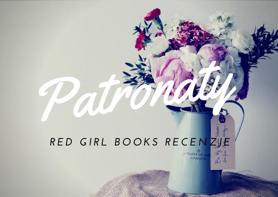 Nadchodzące patronaty Red Girl Books Recenzje - maj 2018 rok