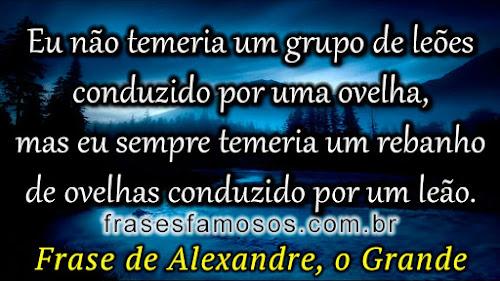 Frase de Alexandre o Grande
