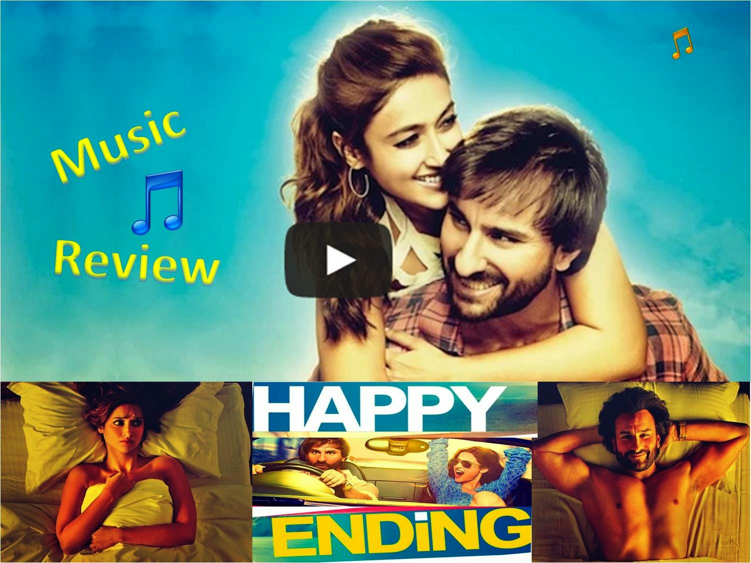 Saif Ali Khan and Ileana starer Bollywood movie Happy Ending songs and music review