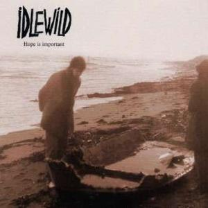 ALBUM: Idlewild - Hope Is Important (1998)