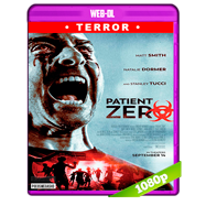 Patient Zero (2018) WEB-DL 1080p Audio Ingles 5.1 Subtitulada