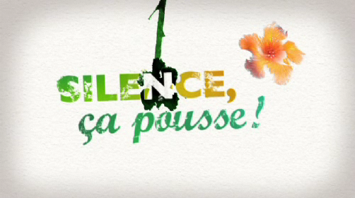 http://www.france5.fr/emissions/silence-ca-pousse