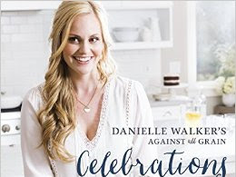 Danielle Walker's Against All Grain Celebrations {A Cookbook Review}