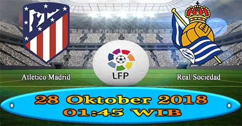 Prediksi Bola855 Atletico Madrid vs Real Sociedad 28 Oktober 2018