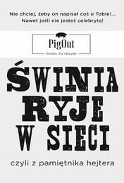 http://lubimyczytac.pl/ksiazka/4738463/swinia-ryje-w-sieci-czyli-z-pamietnika-hejtera