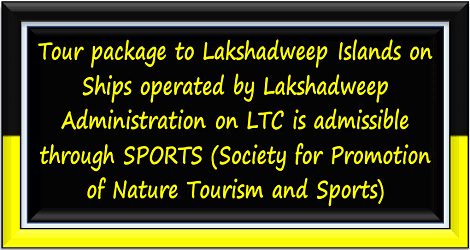 admissibility-of-SPORTS-tour-package-to-lakshadweep-islands-on-ltc-reg