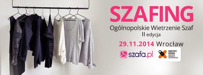 Zostałam Ambasadorką Szafa.pl, organizuję SZAFING