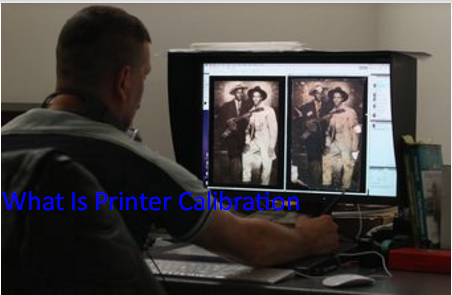 What Is Printer Calibration