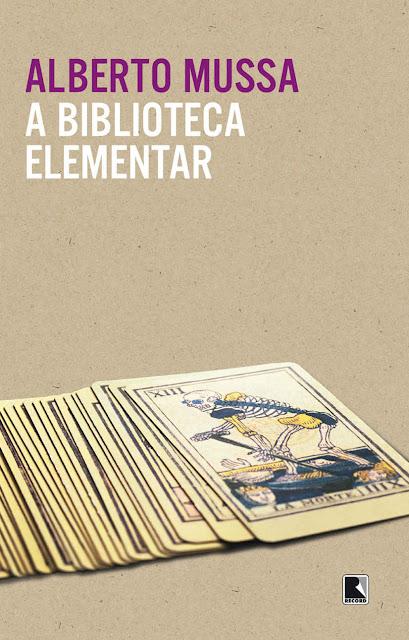 A biblioteca elementar - Alberto Mussa