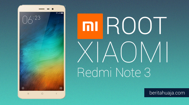 How To Root Xiaomi Redmi Note 3 And Install TWRP Recovery