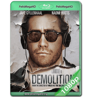 DEMOLITION (2015) WEB-DL 1080P HD MKV ESPAÑOL LATINO