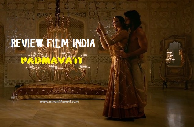 FILM INDIA PADMAVATI (PADMAAVAT)