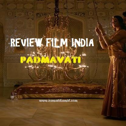 REVIEW; FILM INDIA PADMAVATI (PADMAAVAT)