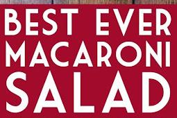 Best Ever Macaroni Salad