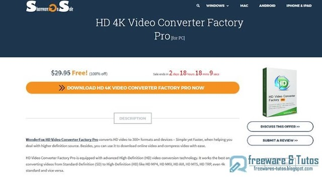 Offre promotionnelle : Wonderfox HD Video Converter Factory Pro gratuit !