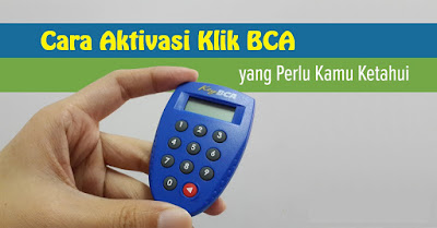 Cara Aktivasi Klik BCA