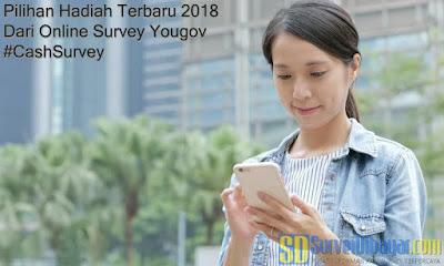 Pilihan Hadiah Terbaru 2018 Dari Online Survey YouGov | SurveiDibayar.com