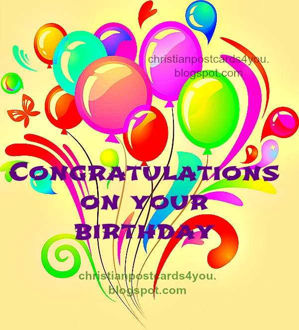 Congratulations on Your Birthday postcard, greeting christian card, nice images for birthday cards, free cards, Happy Birthday to label and download to facebook, for friends.