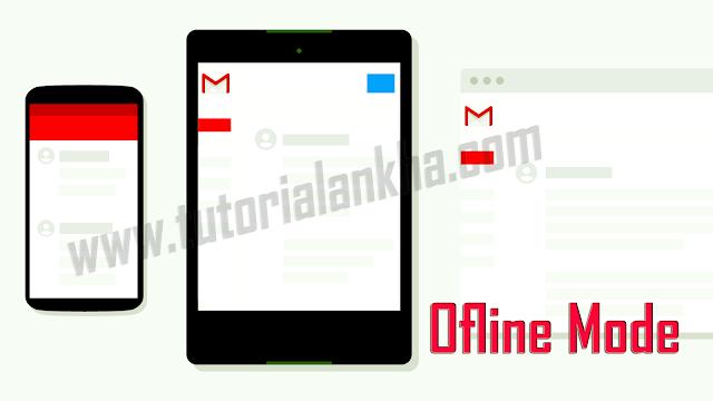 Berikut Cara menggunakan Mode Gmail Offline