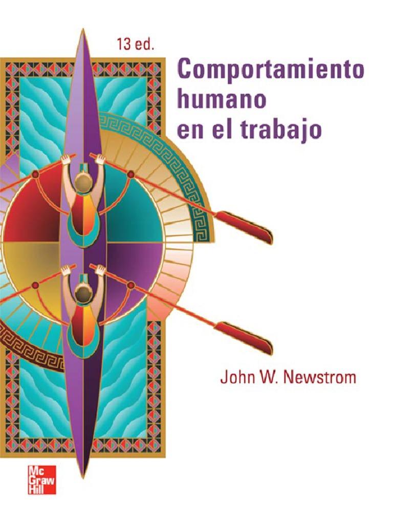 Comportamiento humano en el trabajo, 13va Edición – John W. Newstrom