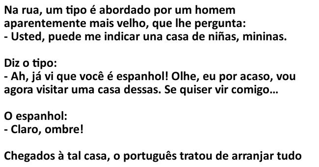 Um espanhol veio visitar Portugal...