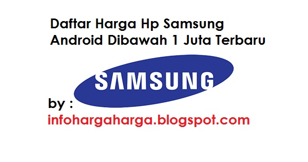 Harga Hp Samsung Android Dibawah 1 Juta