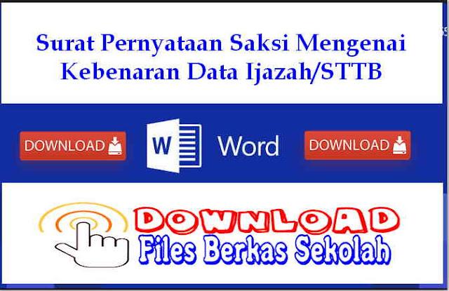 Download Surat Pernyataan Saksi Mengenai Kebenaran Data Ijazah/STTB