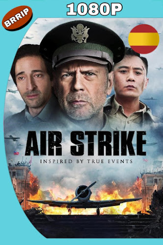 AIR STRIKE (2018) BRRIP 1080P CASTELLANO-INGLES MKV