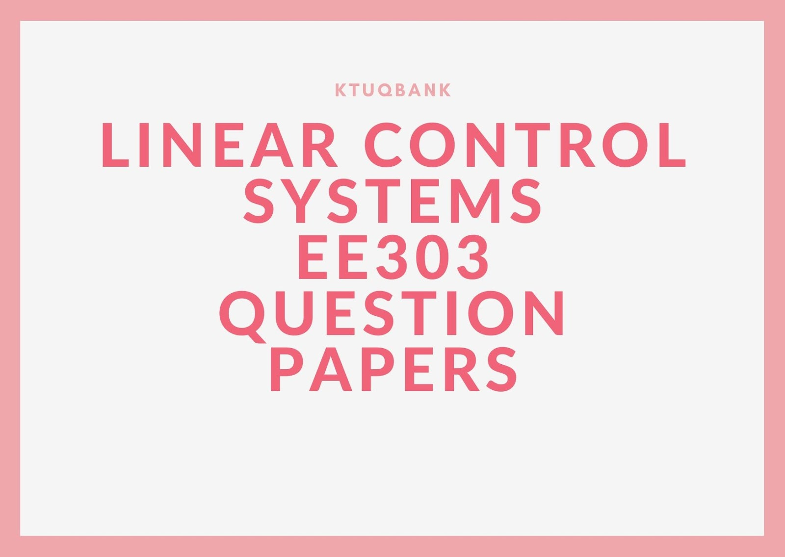 Linear Control Systems | EE303 | Question Papers (2015 batch)