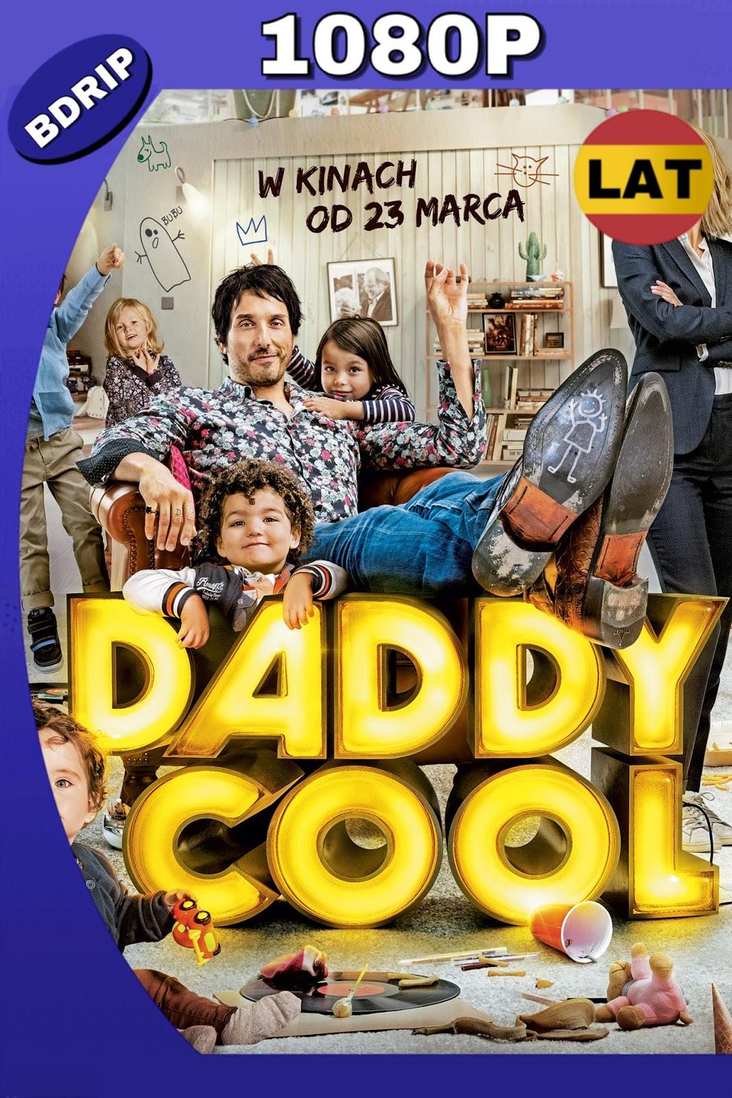 DADDY COOL 2017 LAT-FRA HD BDRIP 1080P MKV