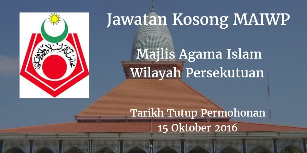 Jawatan Kosong MAIWP 15 Oktober 2016