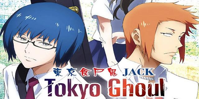 """sinopsis anime Tokyo Ghoul: """"Jack"""" (2015)"""