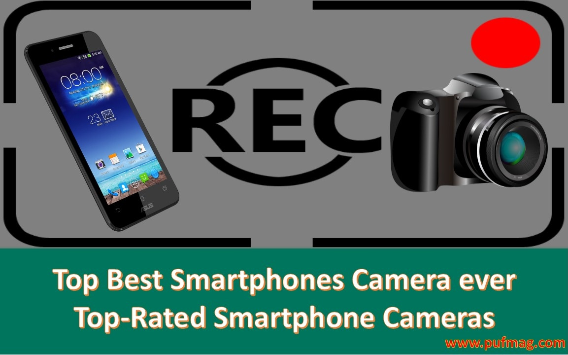 Top Best Smartphones Camera ever