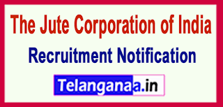 JCI The Jute Corporation of India Recruitment Notification 2017