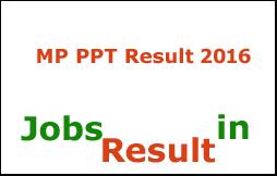 MP PPT Result 2016