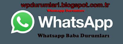 whatsapp-baba-durumlari