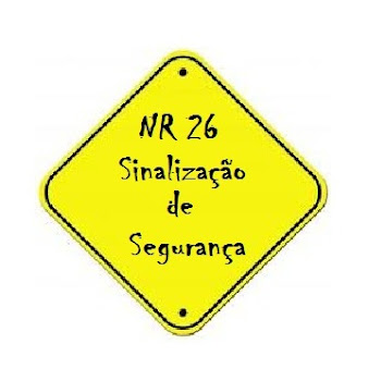 8bc2894ca7884 Nr 26 - Sinalização de Segurança  Qual o objetivo da NR-26