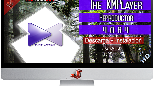 The KMPlayer 4.0.6.4 FULL ESPAÑOL | 2016