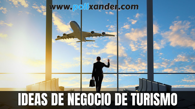 ideas de negocio de turismo