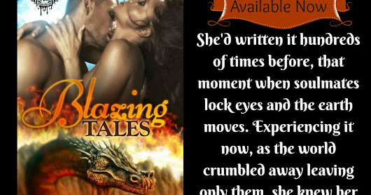 Happy Release Day: Excerpt from Blazing Tales