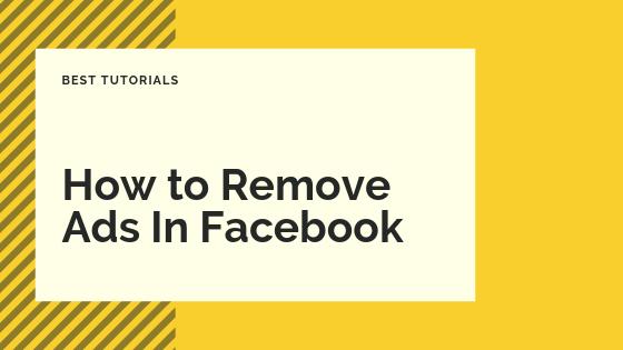 How Do I Get Rid Of Facebook Ads<br/>