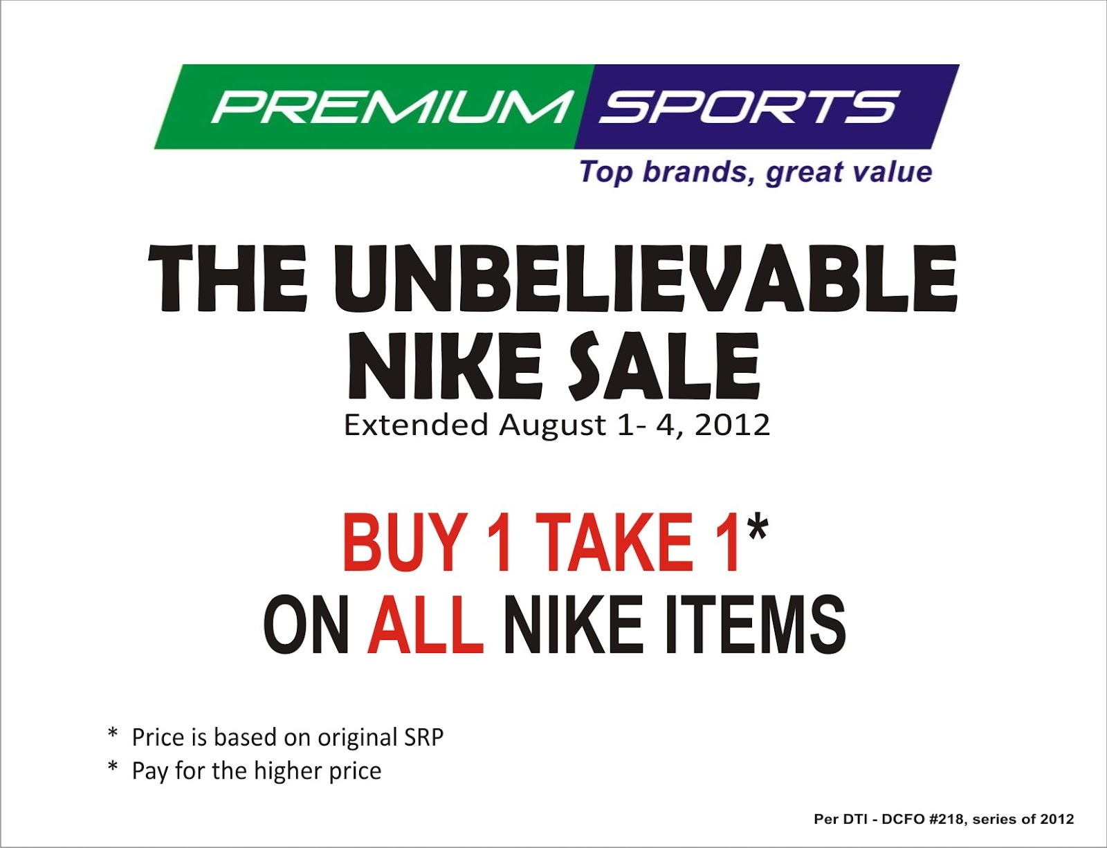 d i g g davao premium sports outlet extended the unbelievable nike sale buy1 take1 from august 1 4 2012 d i g g davao blogger