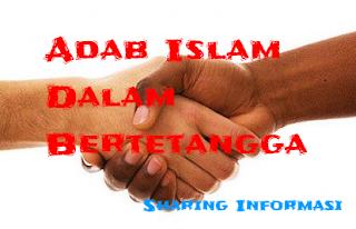 Adab Islam Dalam Bertetangga