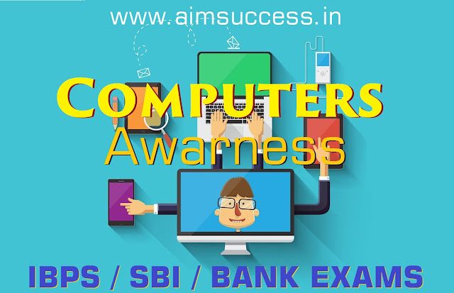 Computer Awareness MCQs for SBI RRB Mains 2018: 21 August