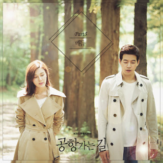 Download Lagu MP3 [Single] The Ray – On the Way To The Airport OST Part.5