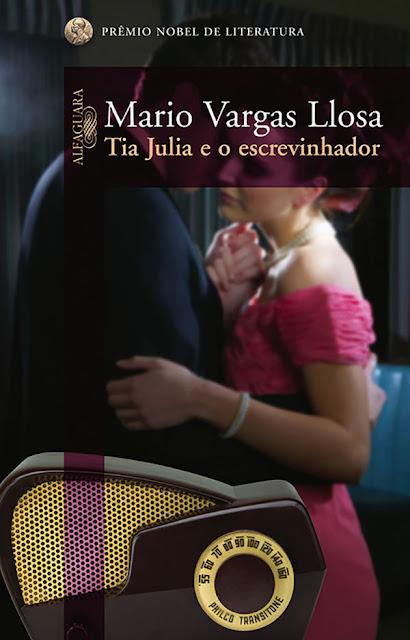 Tia Julia e o escrevinhador - Mario Vargas Llosa