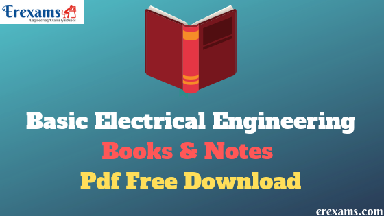 Basic Electrical Engineering Books and Notes Pdf Free Download