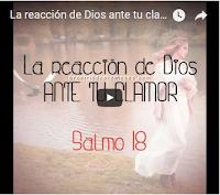 video la reacción de dios ante tu clamor videos cristianos reflexiones de aliento