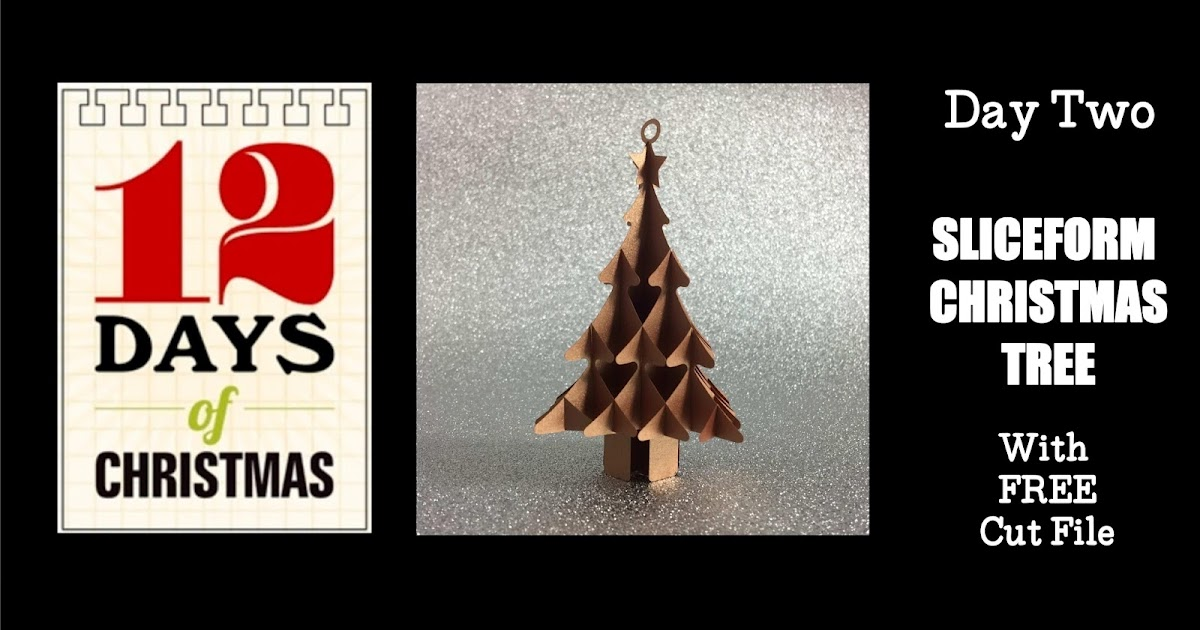 Silhouette UK Sliceform Christmas Tree with FREE Cut File - 2nd Day