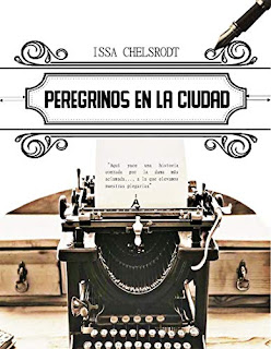 Peregrinos en la Ciudad- Issa Chelsrodt